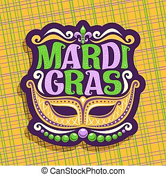 Vector logo for Mardi Gras Carnival, poster with golden...