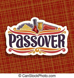 Vector logo for Passover holiday, original brush font for...