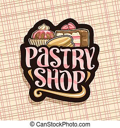 Vector logo for Pastry Shop, black sign with wrapped cocoa...