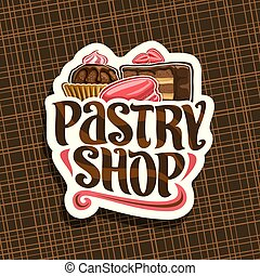 Vector logo for Pastry Shop, cut paper sign with cocoa...