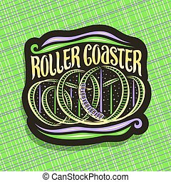 Vector logo for Roller Coaster, black sign with cartoon...