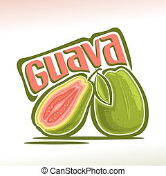 Vector logo Guava Fruit: still life of 2 whole and sliced...