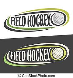 Vector logos for Field Hockey sport