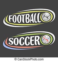 Vector logos for Football & Soccer sport