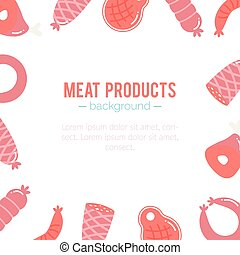 Vector meat products background. Sausages and ham design.