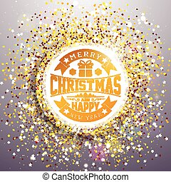 Vector Merry Christmas and Happy New Year Illustration with Typography Design on Shiny Glittered Background. EPS 10.