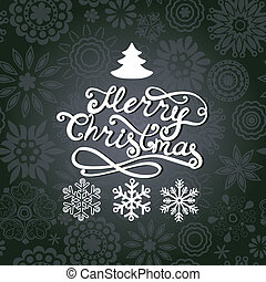 Vector Merry Christmas lettering. Greeting card with hand-drawn letters, Christmas tree and snowflakes on grunge blue paper. Design elements for scrapbooking.