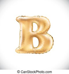 vector Metallic Gold B Balloons, golden letter. new year, holiday, birthday, celebration. Golden shiny bright font in the air.