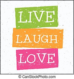Vector modern design hipster illustration with phrase Live laugh love