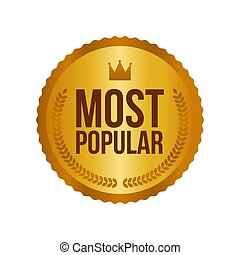 Vector Most Popular Gold Sign, Round Label