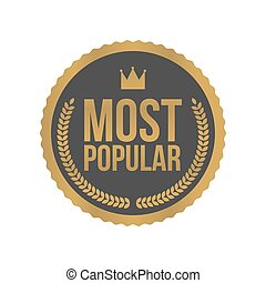 Vector Most Popular Gold Sign, Round Label.