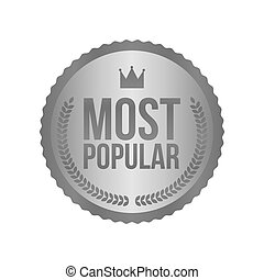 Vector Most Popular Silver Sign, Round Label
