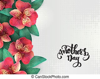 vector mothers day lettering with blooming alstroemeria...