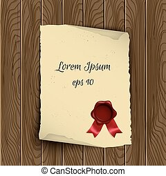 Vector old scroll paper with wax seal on wooden background