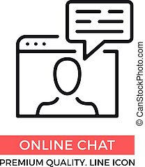 Vector online chat icon. Web browser, man and speech bubble. Premium quality graphic design element. Modern sign, object, linear pictogram, outline symbol, simple thin line icon