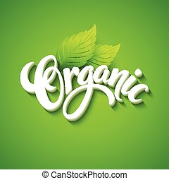 Vector organic background. Hand drawn lettering