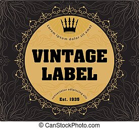 Vector ornate vintage label with crown for your design.