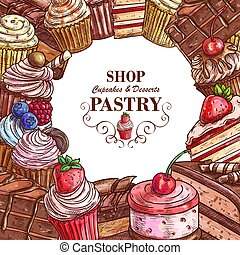 Vector pastry shop sketch desserts cakes poster - Pastry...