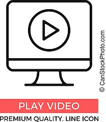 Vector play video icon. Computer with play button on screen. Premium quality graphic design elements. Modern sign, linear pictogram, object, outline symbol, simple thin line icon