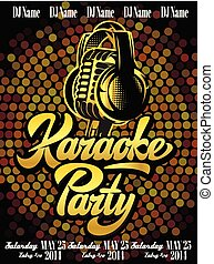 Vector poster template with calligraphy lettering karaoke party