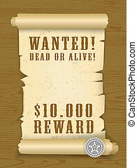 Vector Poster Wanted dead or alive on wood texture...
