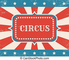 Vintage vector poster for circus.