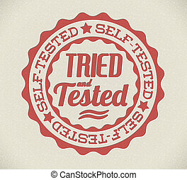 Vector retro self tried and tested stamp - Vector retro self...