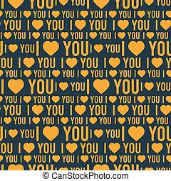 Vector seamless pattern with the words I love you on a dark background