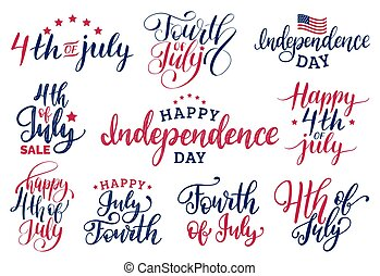 Vector set Fourth of July hand lettering inscriptions for greeting cards etc. Happy Independence Day calligraphy.