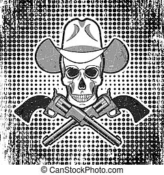 Skull in cowboy hat with revolvers, grunge vintage polka dot background.