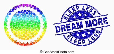 Vector Spectrum Pixelated Round Seal Stamp Icon and Grunge Sleep Less Dream More Stamp