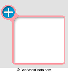 vector text frame with plus sign
