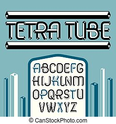 Vector trendy vintage capital English alphabet letters collection. Funky font, typescript can be used in art creation. Made using tetrahedral tetra tube design.