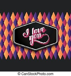 vector typographic illustration of handwritten I love you retro label on the checkered geometric background. lettering composition