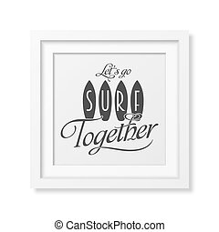 Vector Typographical Background - Lets go surf together -...