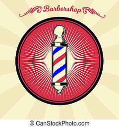 Vector vintage badge, sticker, sign with barber shop pole