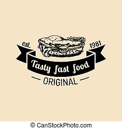 Vector vintage fast food logo. Hipster natural sandwich label, sign. Bistro icon. Street eatery emblem.