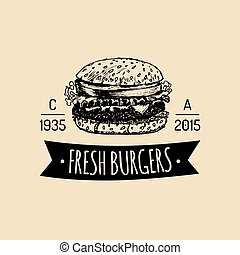 Vector vintage fast food logo. Retro hand drawn burger label. Hipster sandwich sign. Bistro icon. Street eatery emblem.
