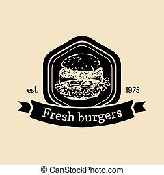 Vector vintage fast food logo. Retro hand drawn fresh burger label. Hipster sandwich sign. Bistro, street eatery emblem.