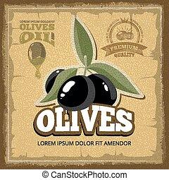 vector vintage poster of premium quality Olives with leaf.