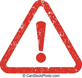 Vector warning stamp. Exclamation point. Vector illustration