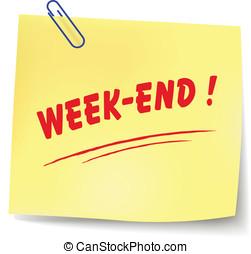 Vector week-end message - Vector illustration of week-end...