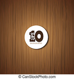 Vector wooden background with place for your text. Eps 10
