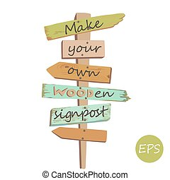 Vector Wooden signpost - Vector illustration of the Old ...
