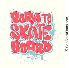 vectors, t-shirt, geboren, schaatsen, grafiek, plank