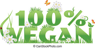 Vegan 100% text decorated with flowers, grass, water drops and ladybug, isolated.