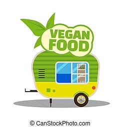 Vegan food, a trailer, cart. Healthy food. Delivery of fast food. A fast food trailer on a white background. Cartoon style, vector, isolated