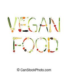 Vegan Food - Vegetable selection spelling the words vegan...