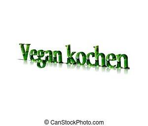 vegan kochen 3d word