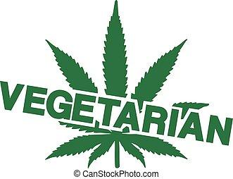 vegetariano, con, hoja de la marijuana